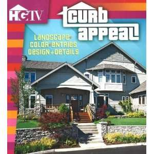 Curb Appeal: Landscapes, Color, Entries Design + Details [Paperback]