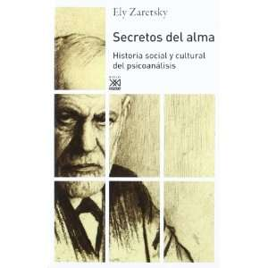 Secretos del alma Historia social y cultural del