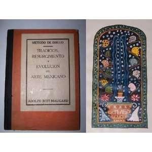 Dibujo   Tradicion Resurgimiento y Evolucion Del Arte Mexicano Books