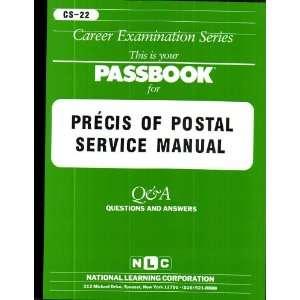 Precis of Posal Service Manual (9780837367224) Jack Rudman Books