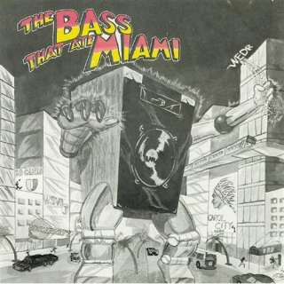 The Bass That Ate Miami Various Artists