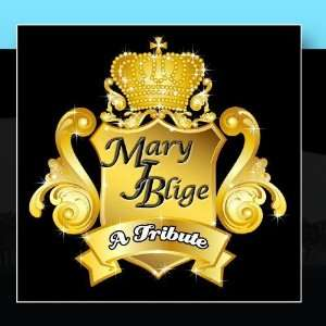 Tribute To Mary J Blige: Lady Motion: Music
