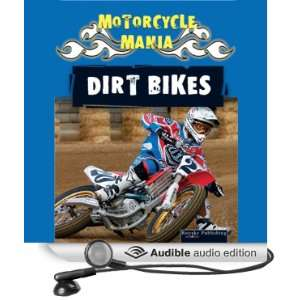 Motorcycle Mania Dirt Bikes (Audible Audio Edition