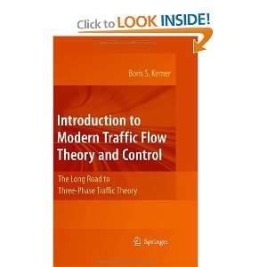 Traffic Flow Theory and Control The Long Road to Three Phase Traffic