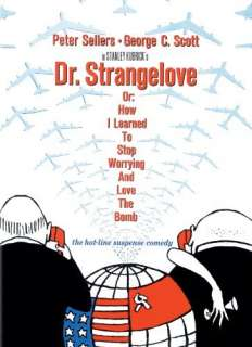 Dr. Strangelove Or: How I Learned To Stop Worrying And