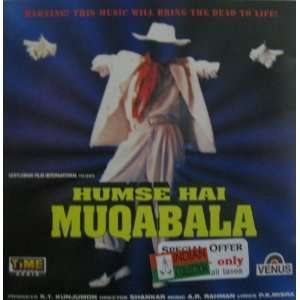 Humse Hai Muqabala   Soundtrack: A.R. Rehman: Music