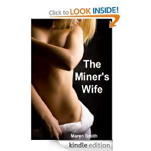 The Miners Wife: Maren Smith:  Kindle Store