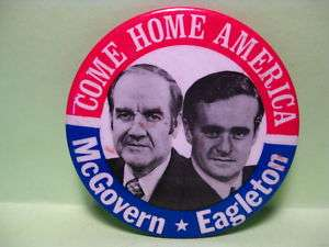 1972 MCGOVERN EAGLETON FOR PRESIDENT CELLO BUTTON PIN