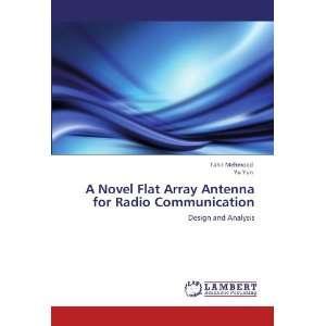 A Novel Flat Array Antenna for Radio Communication: Design