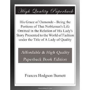 Title of A Lady of Quality: Frances Hodgson Burnett:  Books