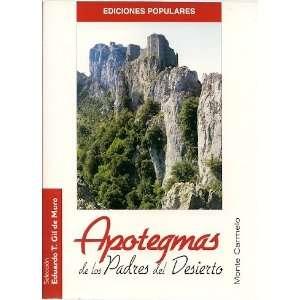 De Los Padres Del Desierto (Ediciones Populares): Eduardo T. Gil de