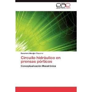 Circuito hidráulico en prensas pórticos (Spanish Edition