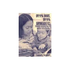 Opening Doors, Opening Opportunities Family Literacy in an