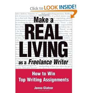 How to Win Top Writing Assignments [Paperback] Jenna Glatzer Books