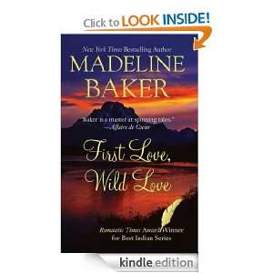 First Love, Wild Love Madeline Baker  Kindle Store