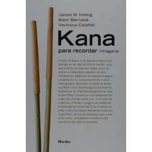 Kana para recordar (Spanish Ediion) J Heisig, M Bernabe