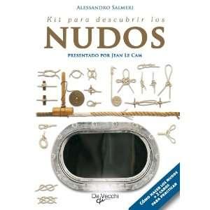 Kit para descubrir los nudos (Spanish Edition
