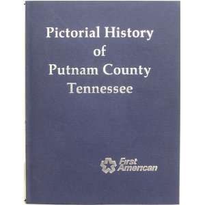 Pictorial History of Putnam County, Tennessee coordinator