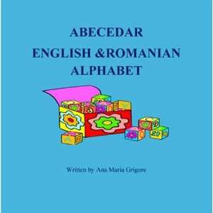 English & Rumanian Alphabet (9781780353036) Ana Maria Grigore Books