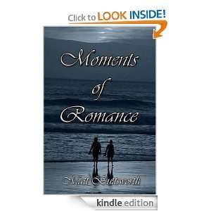 Moments of Romance: Matthew Buttsworth:  Kindle Store
