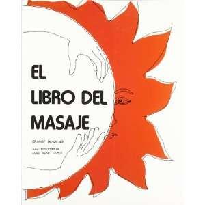El libro del masaje (9788486344085): George Downing: Books