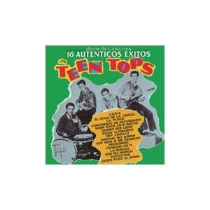 Los Teen Tops 16 Autenticos Exitos Serie De Coleccion Los Teen Tops