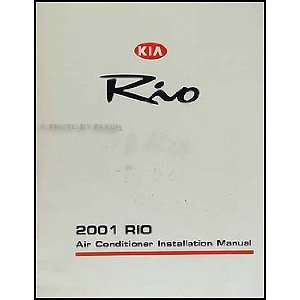 2001 Kia Rio A/C Installation Manual Original Kia Books