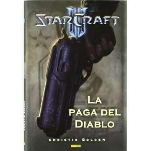 STARCRAFT II LA PAGA DEL DIABLO (9788498856934) CHRISTIE