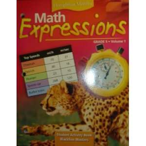 Math Expressions, Grade K   Student Activity Book, Volume 1 (Houghton