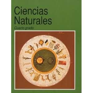 Naturales Cuarto Grado Secretaria de Educacion Publica Books