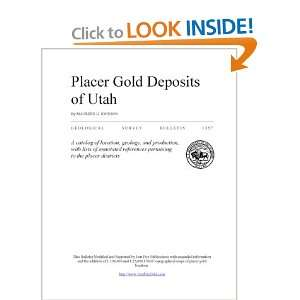 Placer Gold Deposits of Utah (9781892279194) Richard L