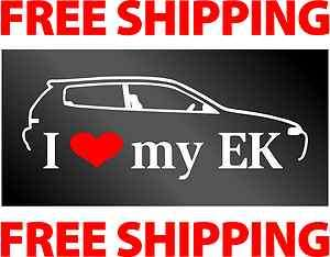LOVE MY EK   decal / sticker   JDM Honda Civic