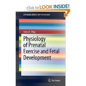 Physiology of Prenatal Exercise and Fetal Development