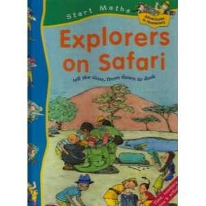 Explorers on Safari (Start Mathematics S.) (9781841382203