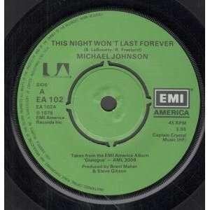 LAST FOREVER 7 INCH (7 VINYL 45) UK EMI 1979 MICHAEL JOHNSON Music