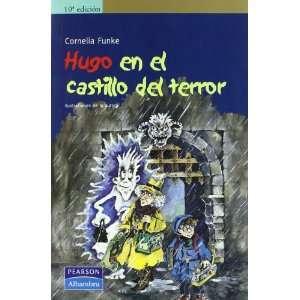 Hugo en el castillo del terror (9788420537351) Cornelia Funke Books