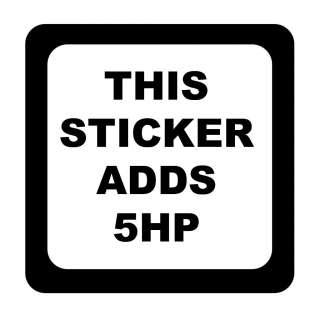 This Sticker Adds 5HP Vinyl Sticker Decal JDM Drift Racing   Choose