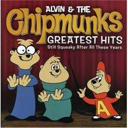 Alvin and the Chipmunks Greatest Hits   Still Squeaky After All These