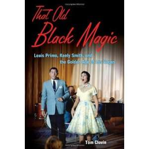 Louis Prima, Keely Smith, and the Golden Age of Las Vegas Books