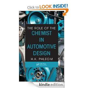 The Role of the Chemist in Automotive Design H. K. Phlegm