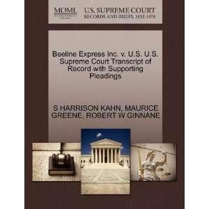 Beeline Express Inc. v. U.S. U.S. Supreme Court Transcript