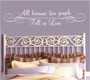 All because two people fell Love Vinyl Lettering words
