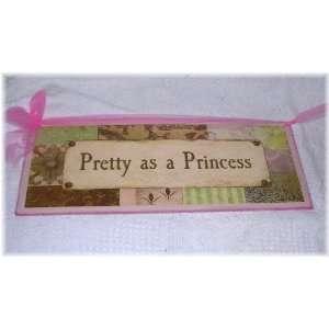 As a Princess Baby Girls Nursery Decor Wall Art Sign