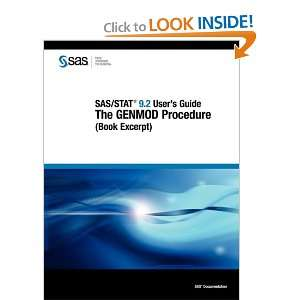 SAS/STAT 9.2 Users Guide The GENMOD Procedure (Book