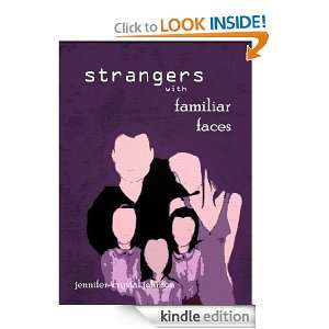 Strangers with Familiar Faces: Jennifer Crystal Johnson: