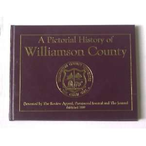 A Pictorial History of Williamson County (Tennessee): Books