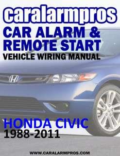 Honda Civic 1988 2011 Car Alarm Remote Auto Starter Install Guide