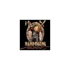 Mama Drama: Mia X: Music