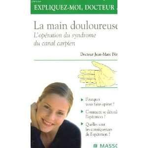 du canal carpien (9782294007637) Jean Marc Pérès Books