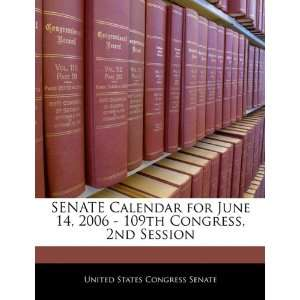SENATE Calendar for June 14, 2006   109th Congress, 2nd